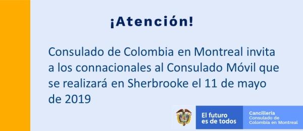 Consulado de Colombia en Montreal invita a los connacionales al Consulado Móvil que se realizará en Sherbrooke el 11 de mayo de 2019