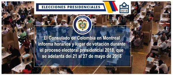 El Consulado de Colombia en Montreal informa horarios y lugar de votación durante el proceso electoral presidencial 2018, que se adelanta del 21 al 27 de mayo de 2018