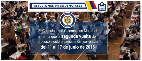 El Consulado de Colombia en Montreal informa que la segunda vuelta del proceso electoral presidencial se realiza del 11 al 17 de junio de 2018
