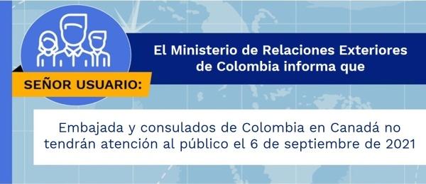 Embajada y consulados de Colombia en Canadá no tendrán atención al público el lunes 6 de septiembre de 2021