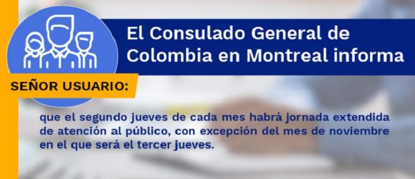 El Consulado de Colombia en Montreal realizará jornada extendida de atención al público el segundo jueves de cada